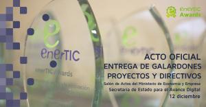 Ceremonia de Entrega enerTIC Awards 2018: Tecnología, Eficiencia Energética y Sostenibilidad