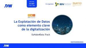 La explotación de Datos como elemento clave de la digitalización