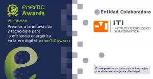 enerTIC, anuncia la apertura de la convocatoria de la séptima edición de los Premios a la Innovación y Tecnología para la Eficiencia Energética en la era digital.