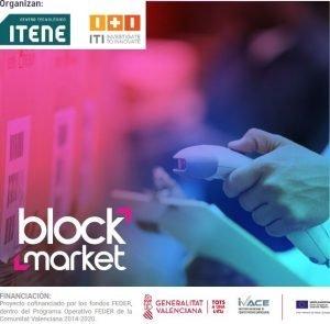 Transferencia IVACE – BLOCKMARKET: Mejora la operativa de tu e-commerce aplicando tecnología blockchain
