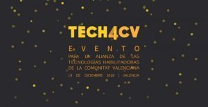 TECH4CV organiza la I Jornadas en Tecnologías Habilitadoras para la Nueva Economía